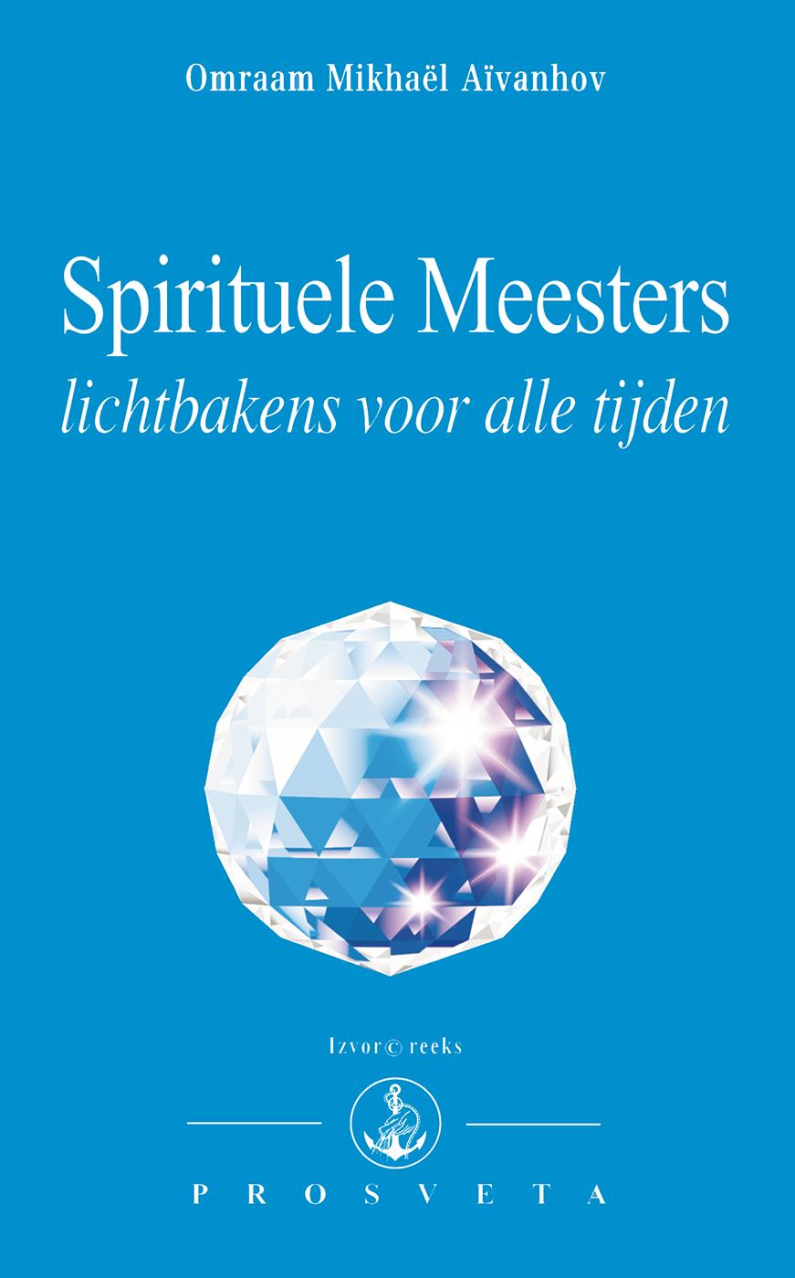 Spirituele Meesters, lichtbakens voor alle tijden