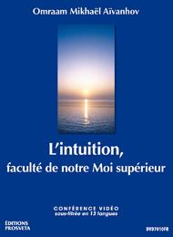 De intuïtie, een vermogen van ons hoger zelf